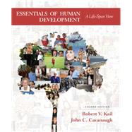 Essentials of Human...,Kail, Robert V.; Cavanaugh,...,9781305504585