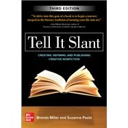 Tell It Slant, Third Edition,Miller, Brenda; Paola, Suzanne,9781260454598