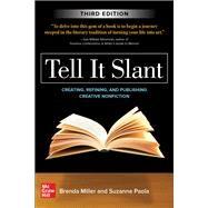 Tell It Slant, Third Edition,Miller, Brenda; Paola, Suzanne,9781260454598