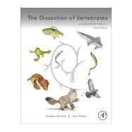 The Dissection of Vertebrates,De Iluliis, Gerardo, Ph.D.;...,9780124104600