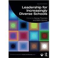 Leadership for Increasingly Diverse Schools by George Theoharis, 9780367404604