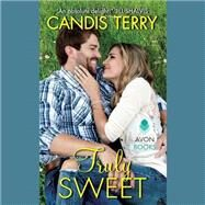 Truly Sweet by Terry, Candis; Sands, Xe, 9781504614610