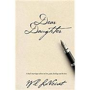Dear Daughter by Will LaVeist, 9781633934610