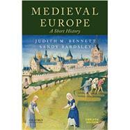 Medieval Europe A Short...,Bennett, Judith M.; Bardsley,...,9780190064617