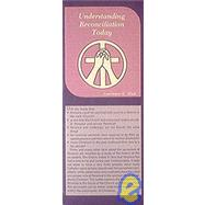 Understanding Reconciliation...,Mick, Lawrence E.,9780814614624