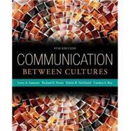 Communication Between Cultures,Samovar, Larry A.; Porter,...,9781285444628