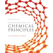 Introduction to Chemical Principles by Stoker, H. Stephen, 9780321814630