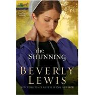 The Shunning,Lewis, Beverly,9780764204630