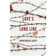 Love's Long Line by Scott, Sophfronia, 9780814254639