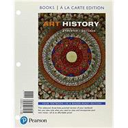 Art History, Volume 1 -- Books a la Carte by Stokstad, Marilyn; Cothren, Michael W., 9780134484648