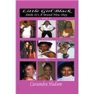 Little Girl Black by Hudson, Cassandra, 9781796084658
