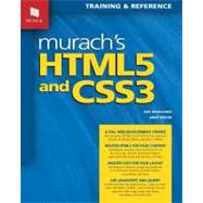 Murach's HTML5 and CSS3: Training & Reference by Ruvalcaba, Zak; Boehm, Anne, 9781890774660