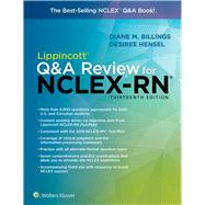 Lippincott Q&A Review for NCLEX-RN by Billings, Diane M., R.N.; Hensel, Desiree, Ph.D., R.N., 9781975104665