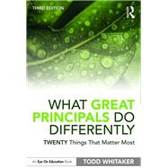 What Great Principals Do...,Whitaker, Todd,9780367344672