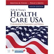 Sultz & Young's Health Care...,Young, Kristina M.; Kroth,...,9781284114676