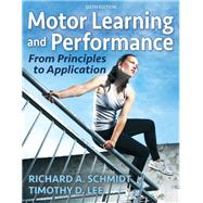 Motor Learning and Performance,Schmidt, Richard A.; Lee,...,9781492574682