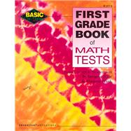 First Grade Book of Math Tests by Forte, Imogene, 9780865304697