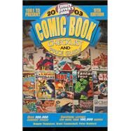 2003 Comic Book Checklist and Price Guide by Frankenhoff, Brent; Bickford, Peter; Thompson, Maggie; Miller, John Jackson, 9780873494700