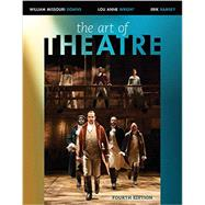 The Art of Theatre Then and...,Downs, William Missouri;...,9781305954700