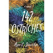 142 Ostriches by Davila, April, 9781496724700