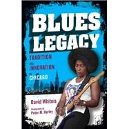 Blues Legacy by Whiteis, David; Hurley, Peter M., 9780252084706