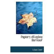 Papiers D'eugene Burnouf by Feer, Lon, 9780559934711