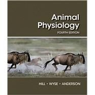 Animal Physiology,Hill, Richard W.; Wyse,...,9781605354712