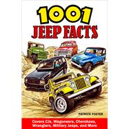 1001 Jeep Facts by Foster, Patrick, 9781613254714
