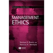 Management Ethics by Bowie, Norman E.; Werhane, Patricia H., 9780631214724