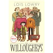 The Willoughbys by Lowry, Lois, 9780358424727