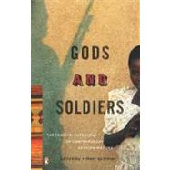 Gods and Soldiers : The...,Spillman, Rob,9780143114734
