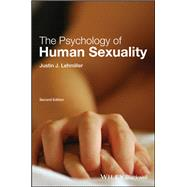 The Psychology of Human...,Lehmiller, Justin J.,9781119164739