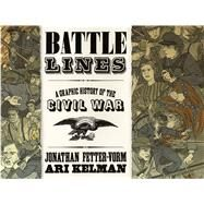 Battle Lines A Graphic...,Fetter-Vorm, Jonathan;...,9780809094745