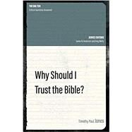 Why Should I Trust the Bible? by Jones, Timothy Paul, 9781527104747