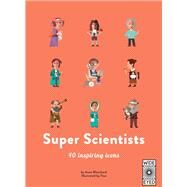 Super Scientists by Blanchard, Anne; Tino, 9781786034748