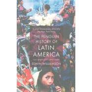 The Penguin History of Latin...,Williamson, Edwin,9780141034751