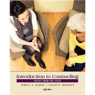 Introduction to Counseling...,Kottler, Jeffrey A.; Shepard,...,9781285084763