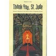 Thank You, St. Jude : Women's...,Robert A. Orsi,9780300064766