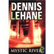 Mystic River,Lehane, Dennis,9780593044766