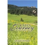 Kate's Journey by Clendaniel, Lela Jean, 9781973644774