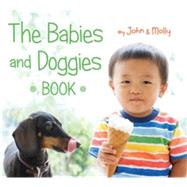 The Babies and Doggies Book by Schindel, John; Woodward, Molly, 9780544444775