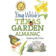 Doug Welsh's Texas Garden...,Welsh, Doug; St. Romain,...,9781603444781