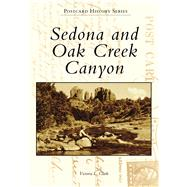 Sedona and Oak Creek Canyon by Clark, Victoria L., 9781467104784