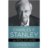 The Will of God by Stanley, Charles F., 9781982104801