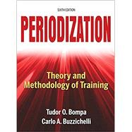 Periodization,Bompa, Tudor O., Ph.D.;...,9781492544807