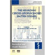 The Neuronal Ceroid Lipofuscinoses (Batten Disease) by Goebel, H. H.; Mole, S. E.; Lake, Brian D., 9789051994810