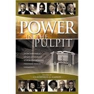 Power in the Pulpit: How America's Most Effective Black Preachers Prepare Their Sermons by Larue, Cleophus James, 9780664224813