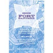 Rediscovering Fort Sanders by Faulkner, Charles H.; Faulkner, Teresa, 9781621904816