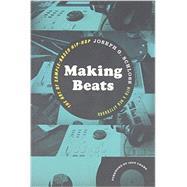 Making Beats by Schloss, Joseph G.; Chang, Jeff, 9780819574817
