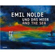 Emil Nolde und das Meer Emil...,Wolff-Thomsen, Ulrike,9783868324822